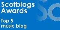 Scotblogs Awards - Top 5 music blogs