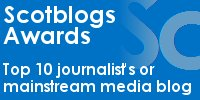 Scotblogs Awards - Top 10 journalist's or mainstream media blogs